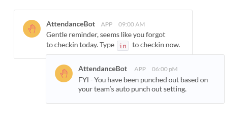 Employees get reminders to punch in and out as their day begins or ends