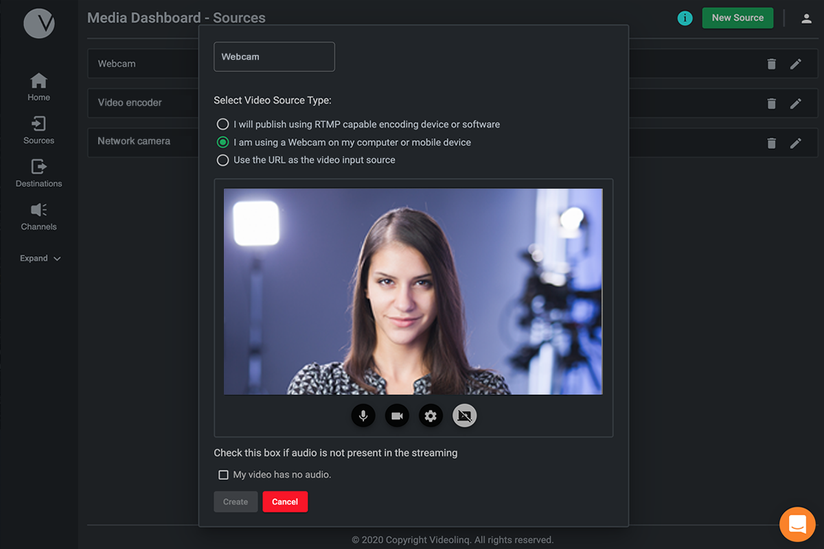 Stream from Webcam, file, live stream, or your own video encoder.