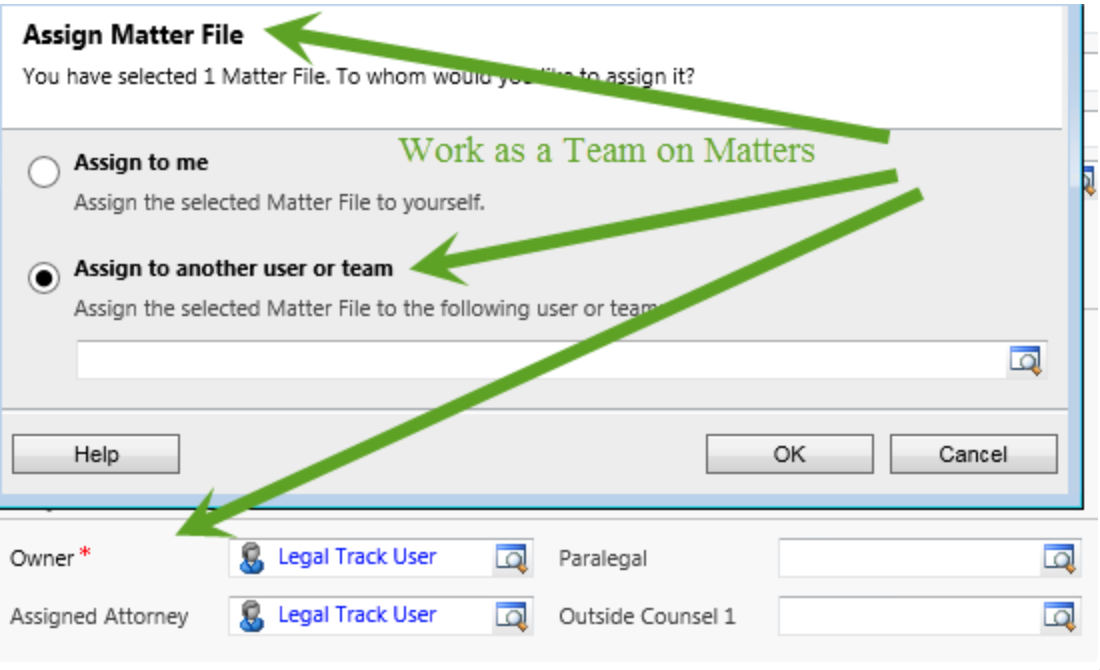 Assign matter files to individuals or multiple users or teams