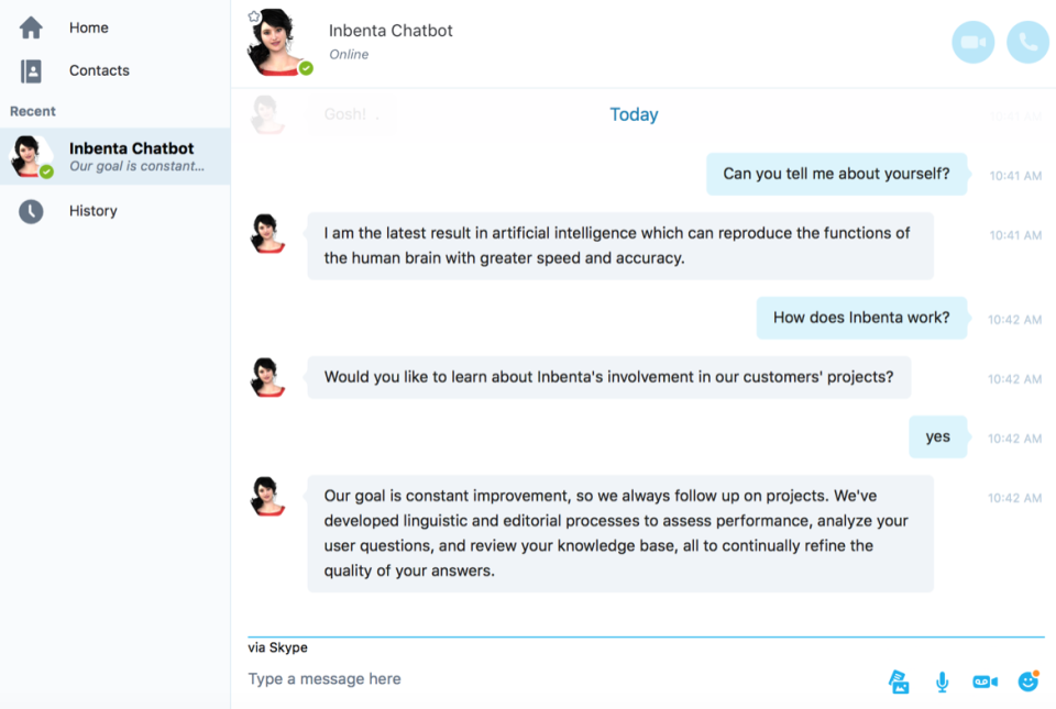 Conversational chatbots on Skype are powered by our AI semantic search technology.