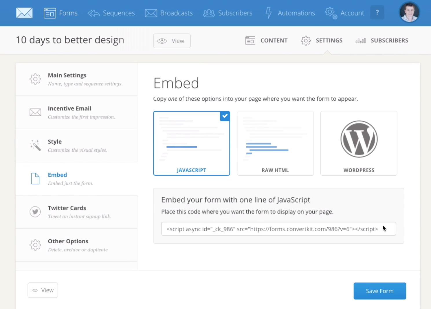 ConvertKit includes multiple options for embedding forms in web pages