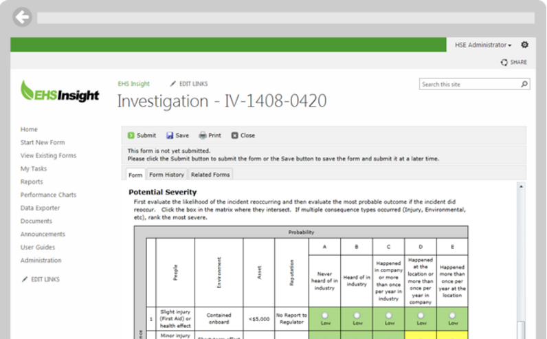 EHS Incident Enterprise software allows incident investigation to enforce severity based incidents and generate reports