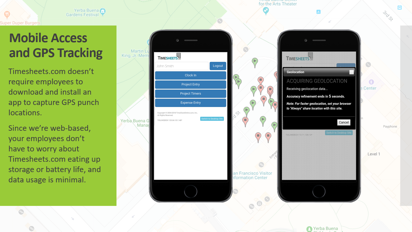 """Mobile and desktop access for all users. Utilize the GPS """"Geolocation"""" tool to ensure that employees are at the correct location when clocking in or out."""