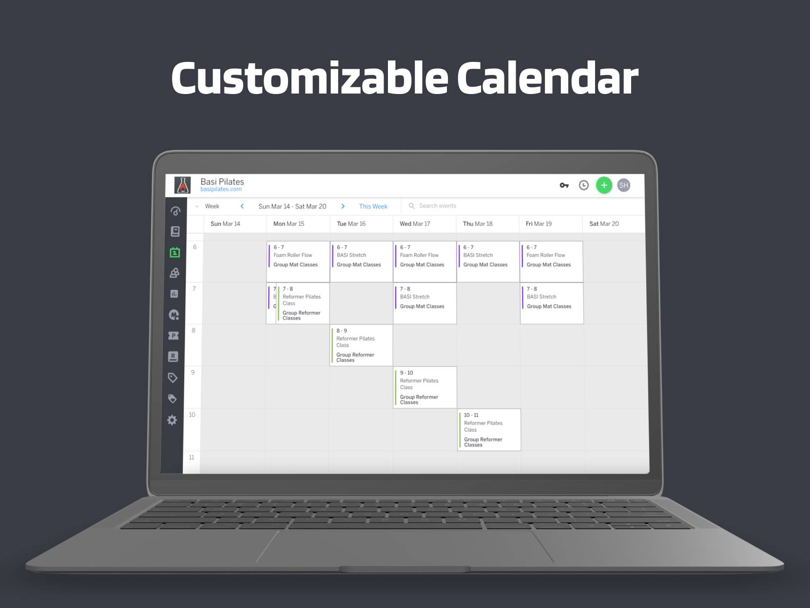 Customizable calendar acts as your central hub, giving your staff one place to manage scheduling and availability, check-in clients, view upcoming session details, and transact.