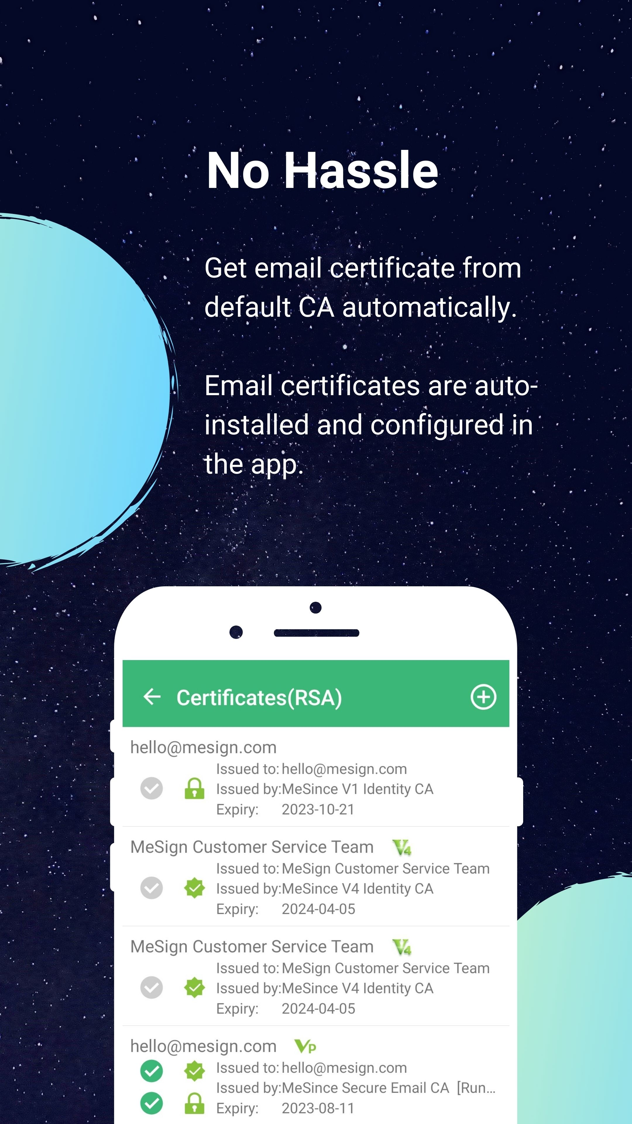 Email certificates automation. Certificates are collected, installed and configured automatically by MeSign app in minutes.