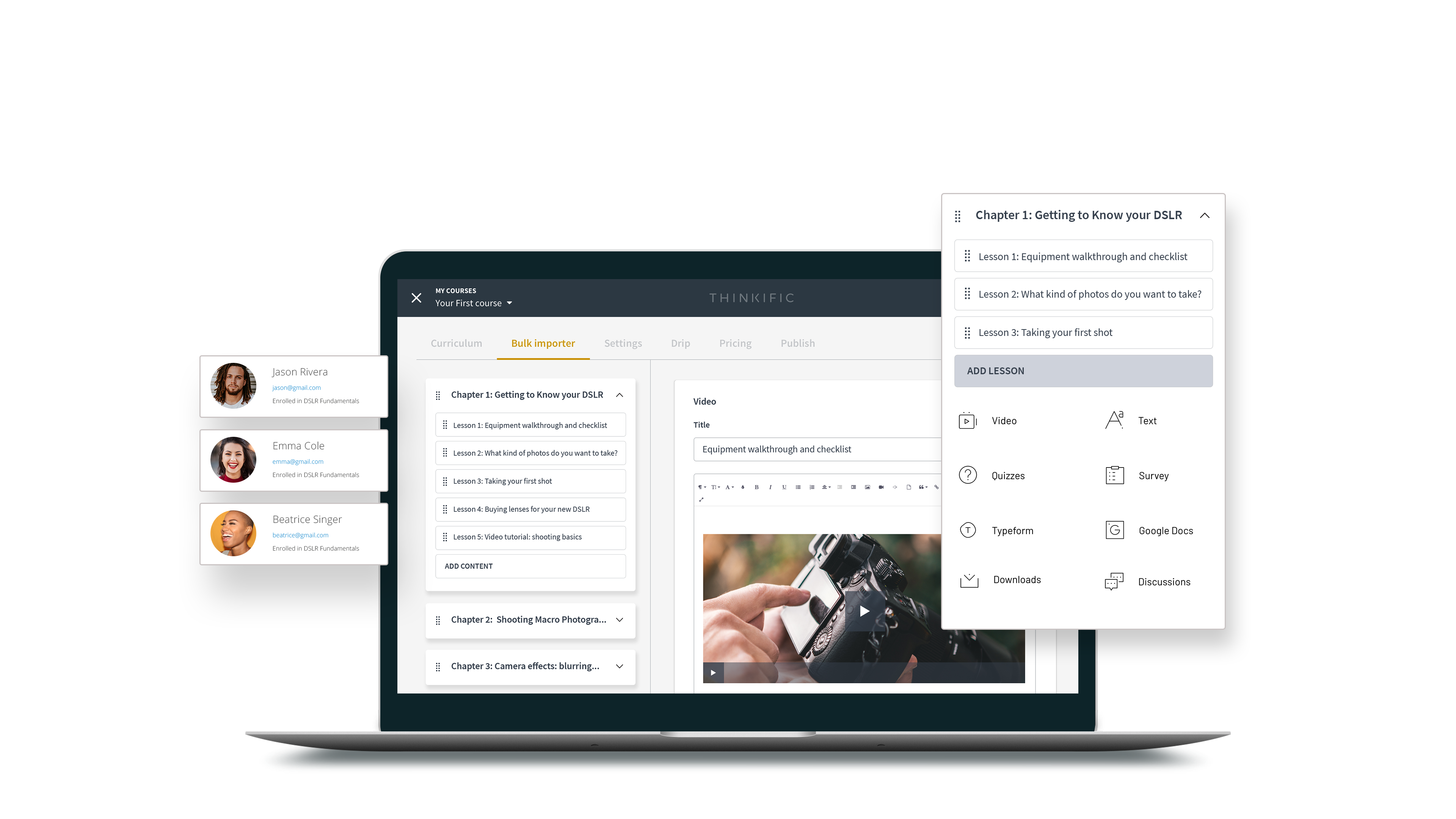 Thinkific's drag and drop course builder makes it easy to create engaging courses.