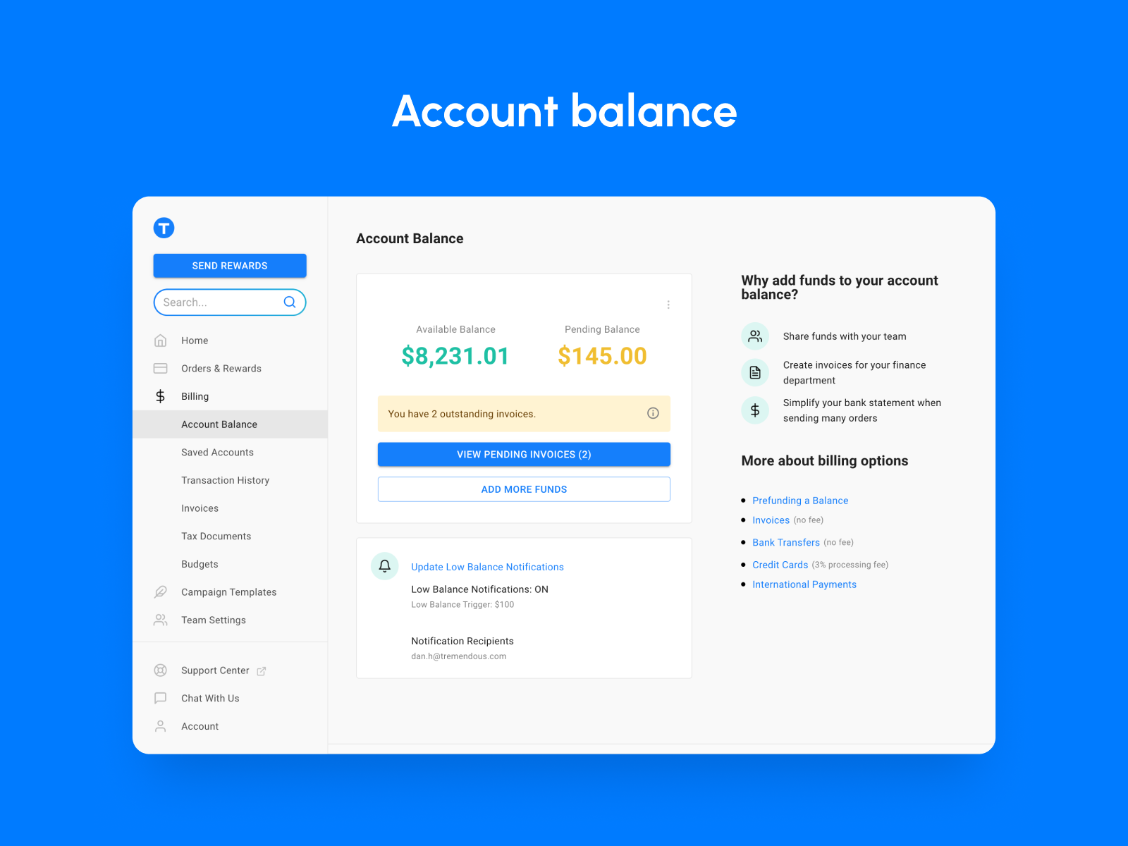 Tremendous Software - Manage your balance in one account. Share it across your team.
