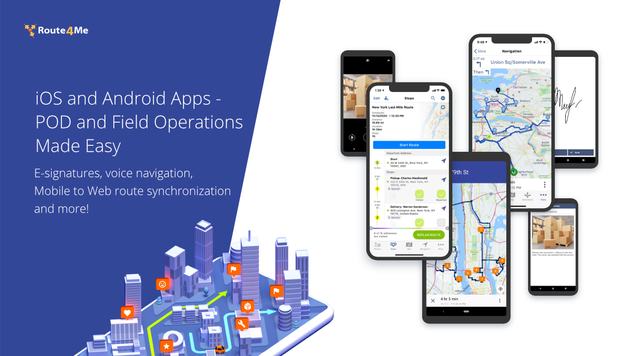 Over 2 Million Downloads. Available on iPhone, iPad, and Android devices. E-signatures, Barcode Scanner, Gps Navigation with voice guided turn-by-turn directions, Mobile to Web route synchronization, and so much more!