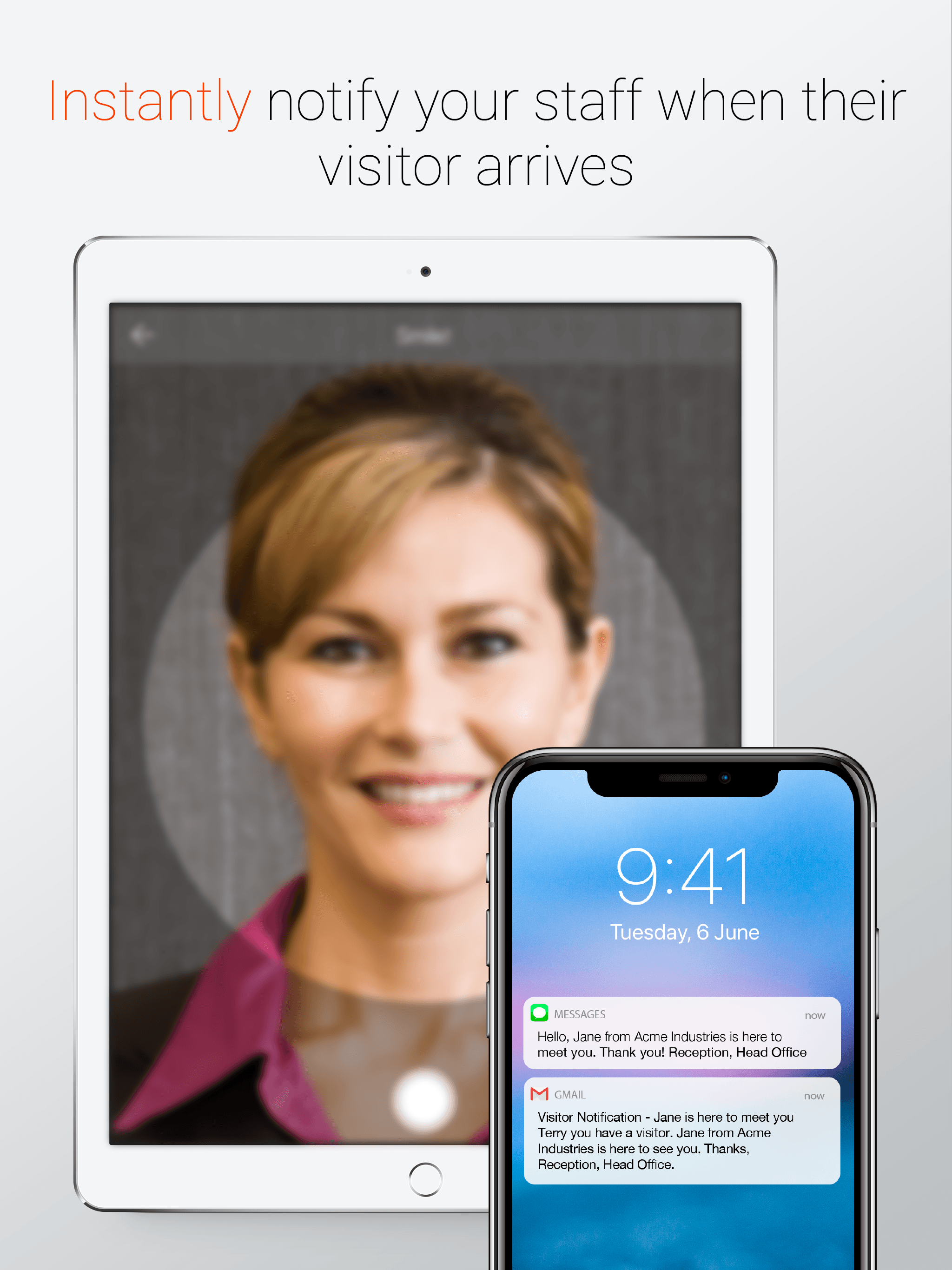 Instant notifications that a visitor has arrived