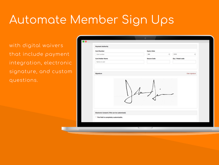 ClubWorx screenshot: Automate new member sign ups with digital waivers that include payment integration, electronic signature and custom questions.