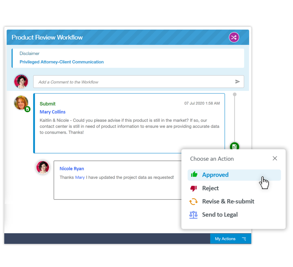 Easily review and approve. Have a clear audit trail of all activities in a workflow.