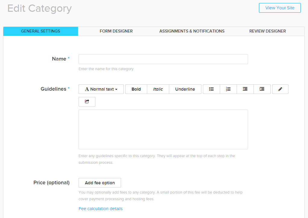Forms are fully customizable within the form builder