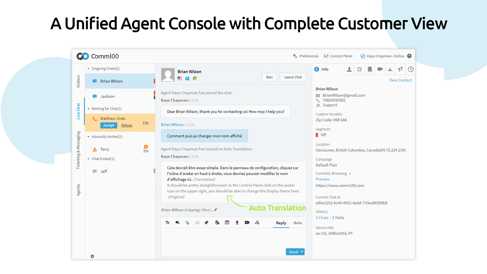 A Unified Agent Console with Complete Customer View