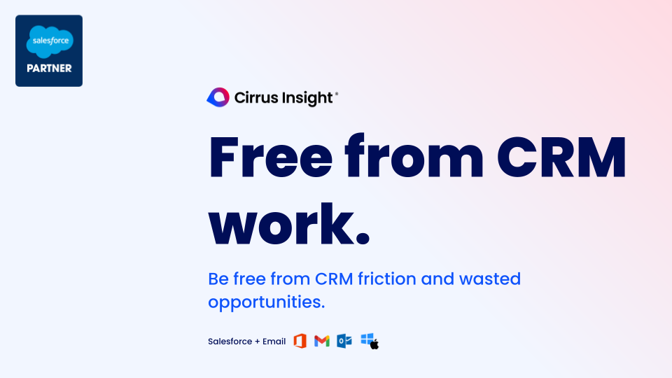 Cirrus Insight Software - Free from CRM work.