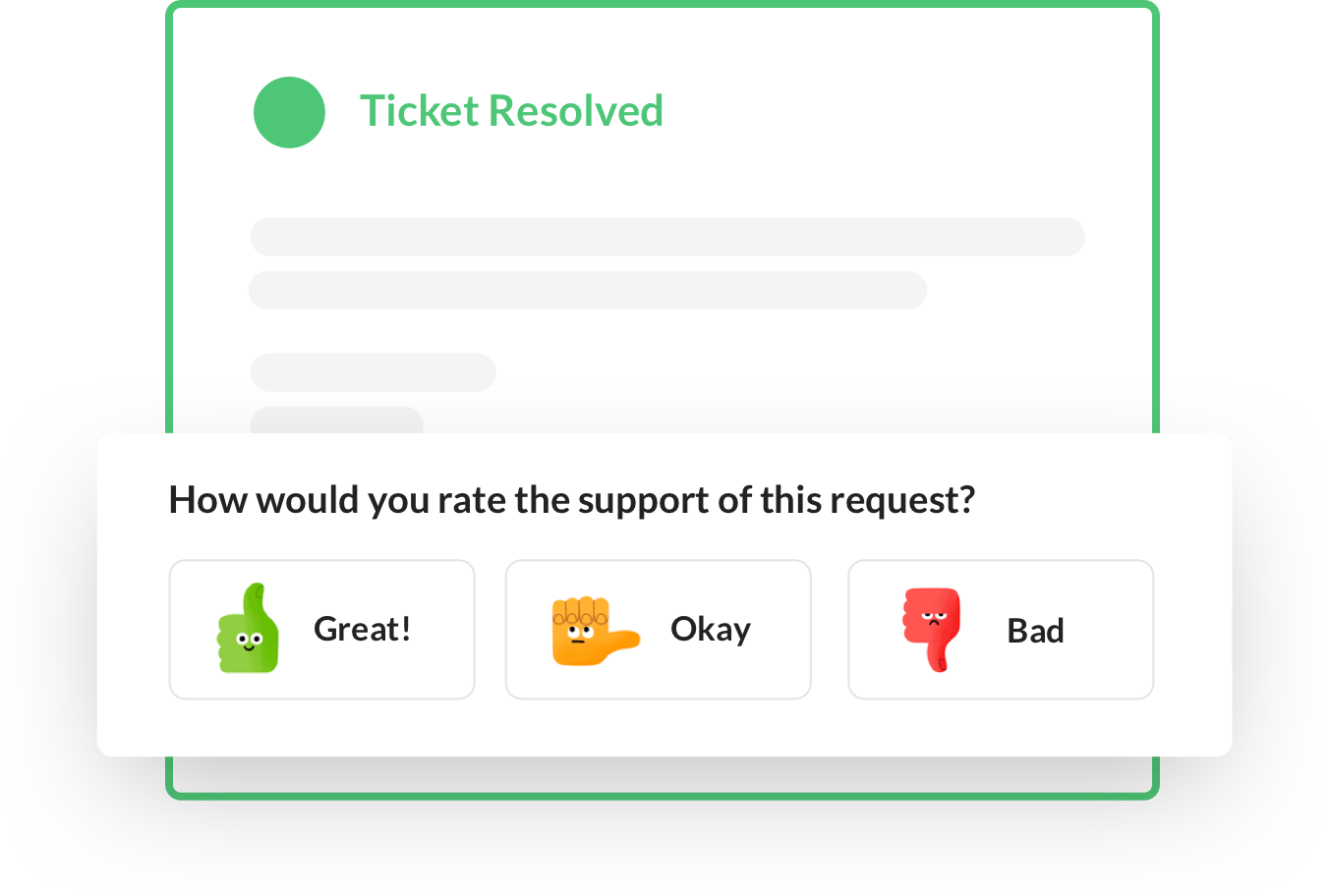 One-click CSAT surveys can be embedded in helpdesks