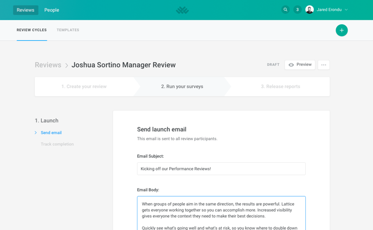 Launch emails are sent to participants, inviting them to complete the review forms