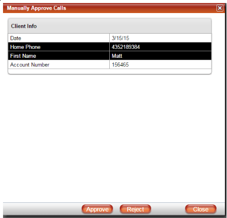 Users can manually approve calls with TCN