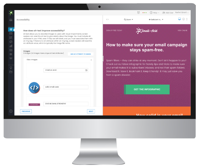 Connect with more subscribers. Campaign Precheck's accessibility tool lets you optimize your code for screen readers and visually impaired subscribers.