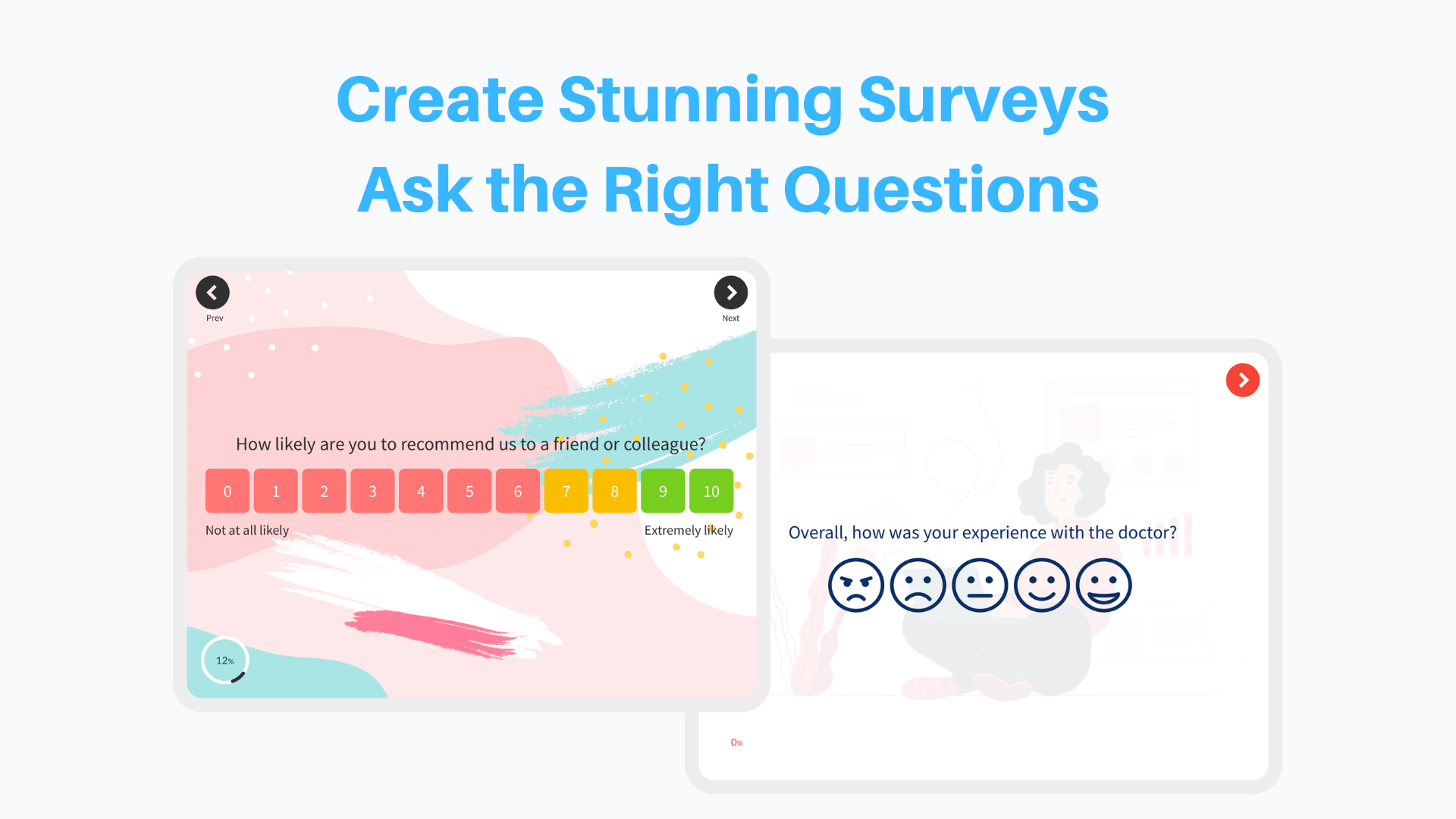 Create Stunning Surveys, Ask the Right Questions