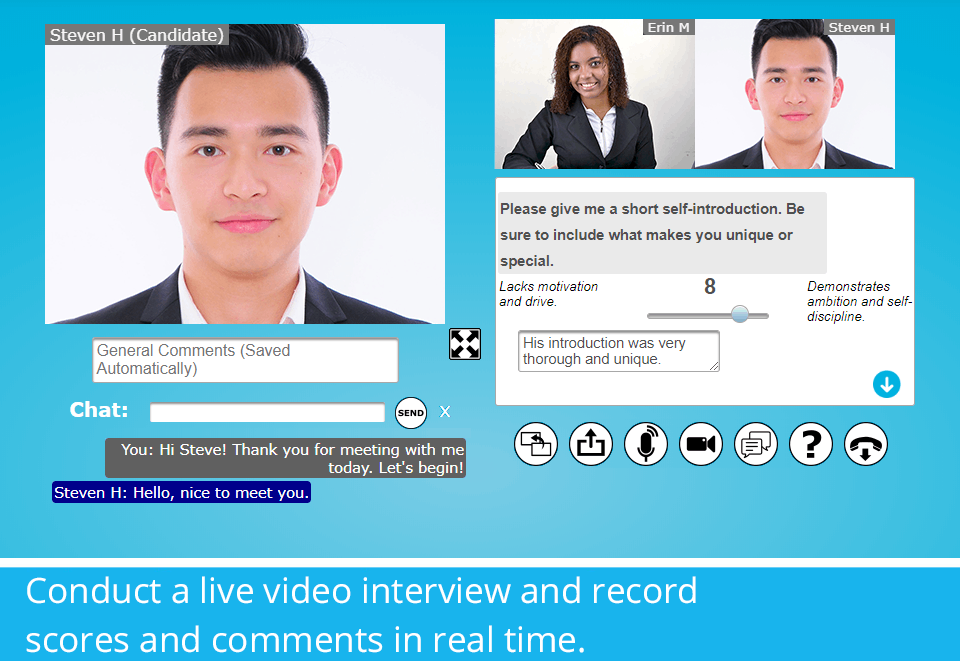 Conduct live video interviews and record scores and comments in real time.