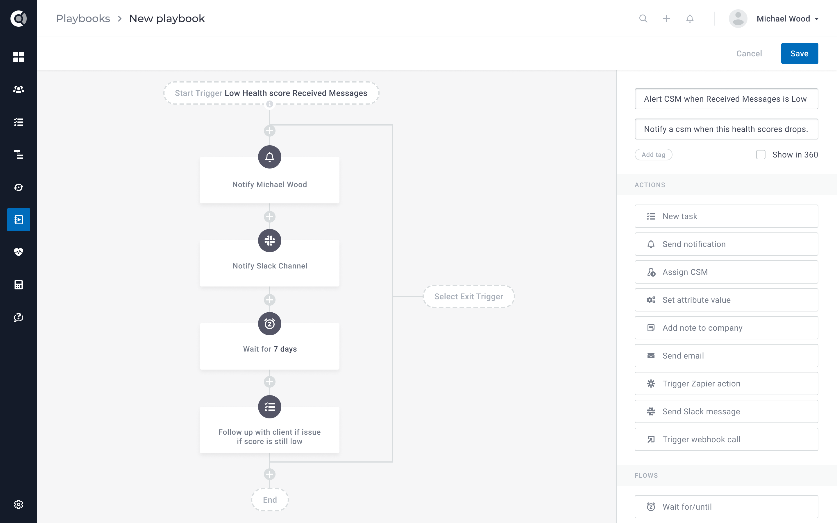 Automation - automate Customer Success workflows, such as creation of tasks, sending emails or surveys to Customers, planning QBR meetings, customize notifications, and much more