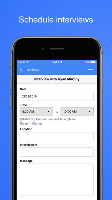 Schedule interviews and include a message