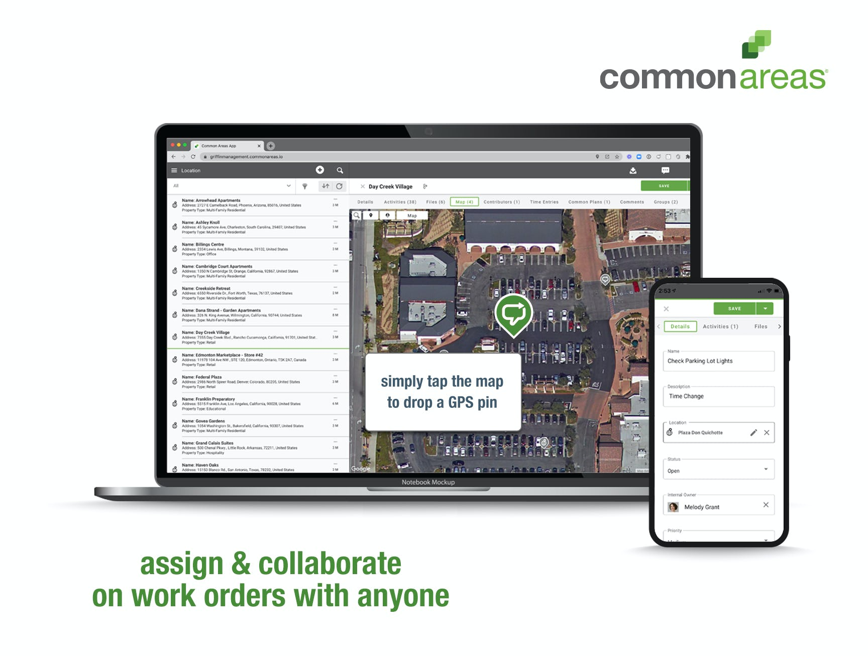 Common Areas Software - Create, assign and track work orders with everyone you work with inside or outside of your company. Easily provide everything needed for you and your teams to get the work done right including files, photos, GPS pins, status notifications and more.