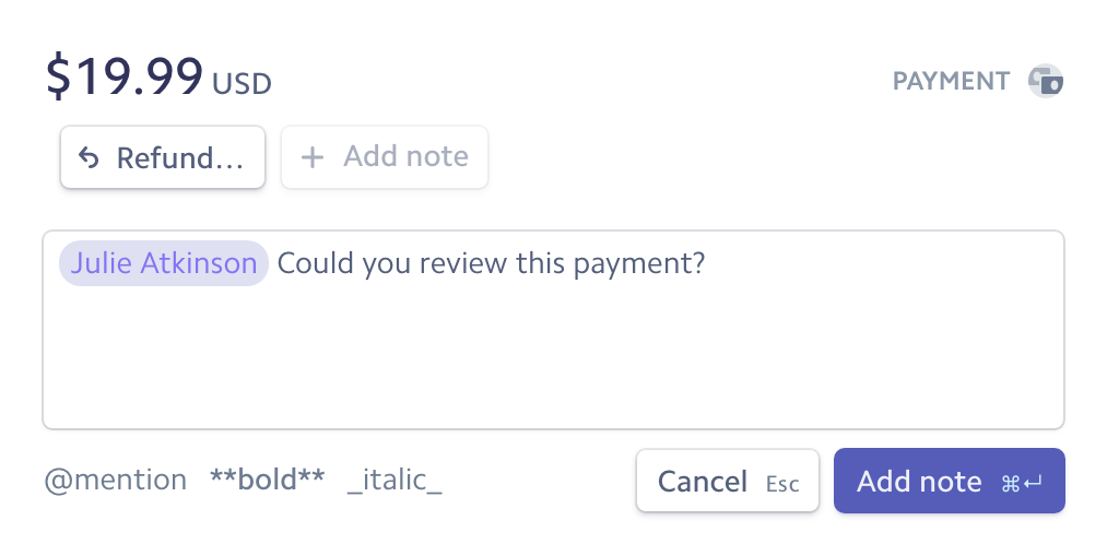 Attach notes for teammates on payments