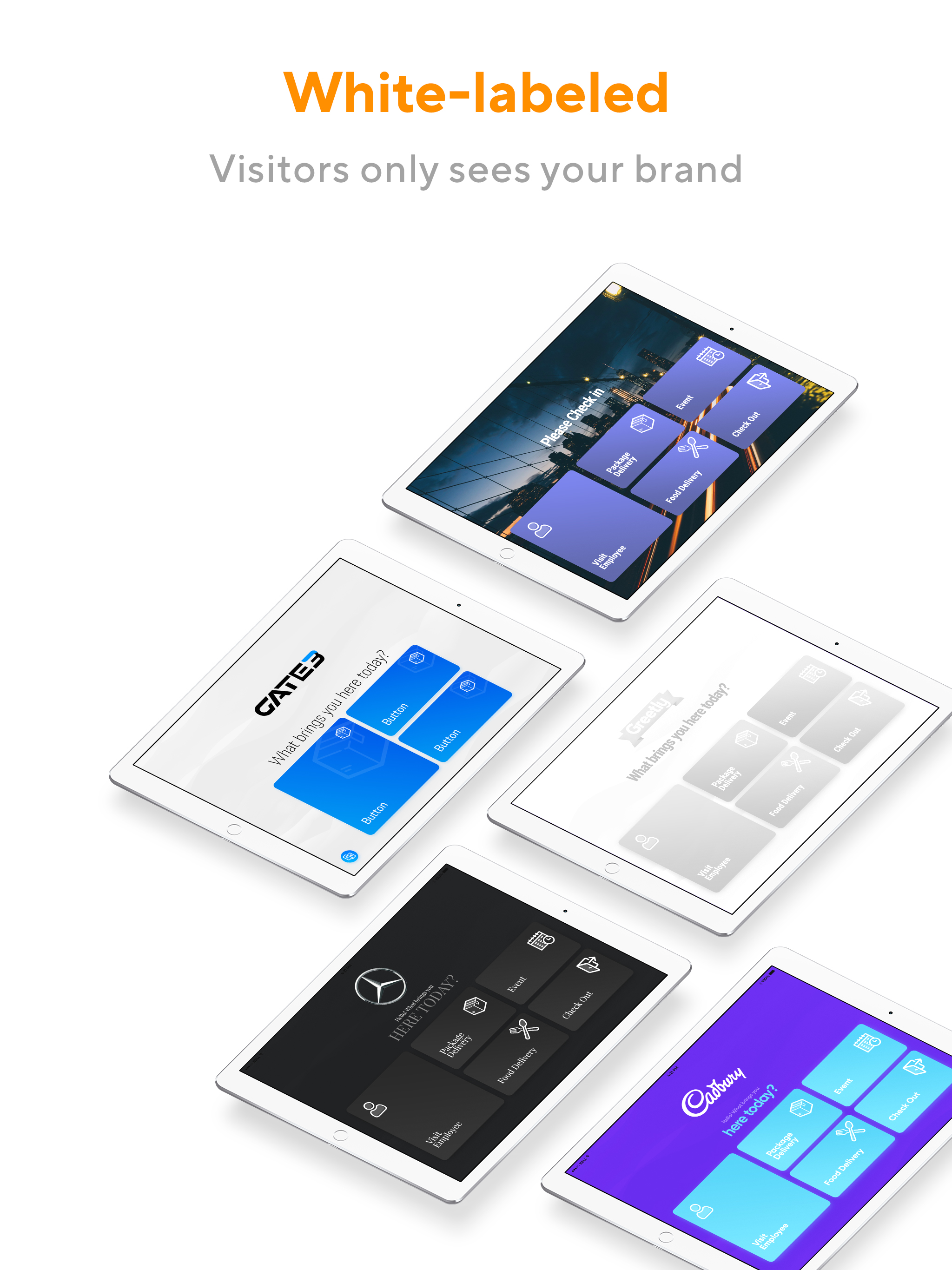 Greetly's visitor interface is 100% white-labeled. Customize Greetly to perfectly fit your brand and reception needs. Setup takes minutes and requires no technical skills. Plus, take visitor photos, print visitor badges & capture eSignatures on your NDA.