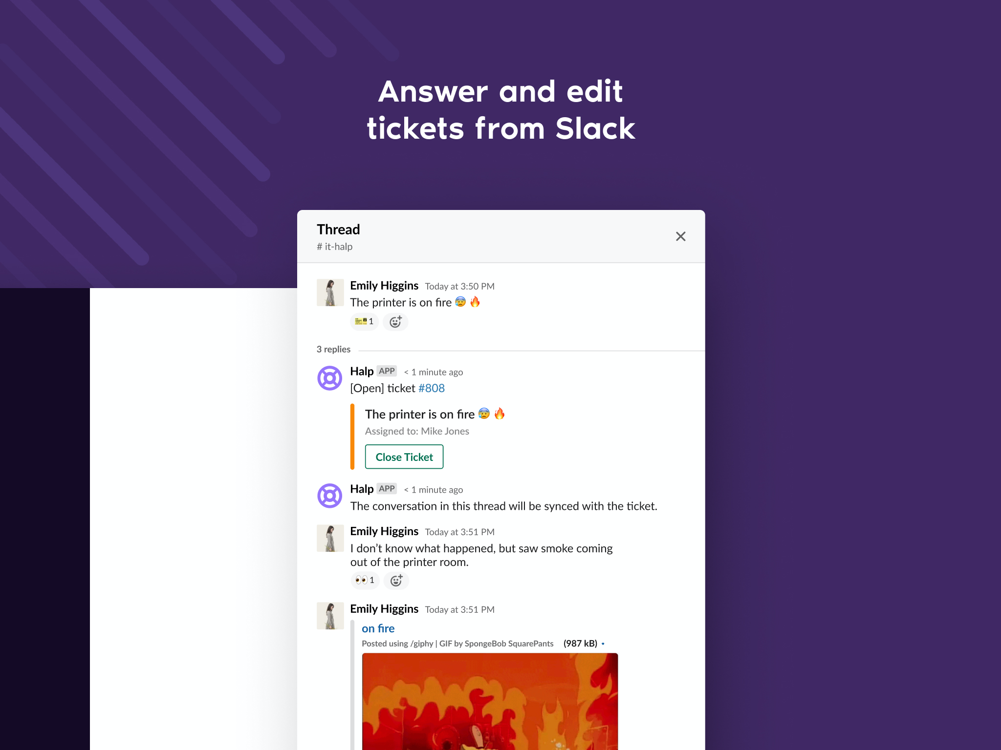 Reduce context switching and capture requests where people are already communicating with you.