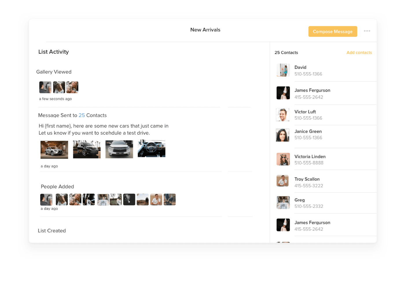 Contacts can be organized into lists for message targeting