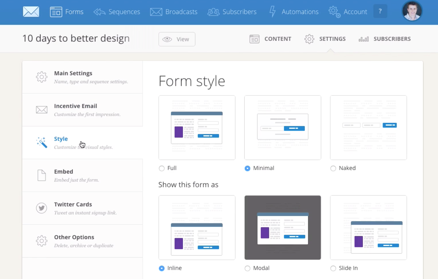 ConvertKit allows users to create opt-in forms in a range of styles, including inline and slide in forms