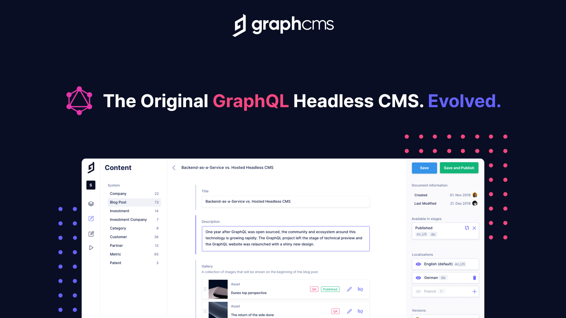 GraphCMS screenshot: GraphCMS is the 100% GraphQL Native Headless CMS to deliver omnichannel content at scale.