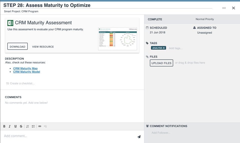 Select from a variety of built-in assessments and prioritization tools
