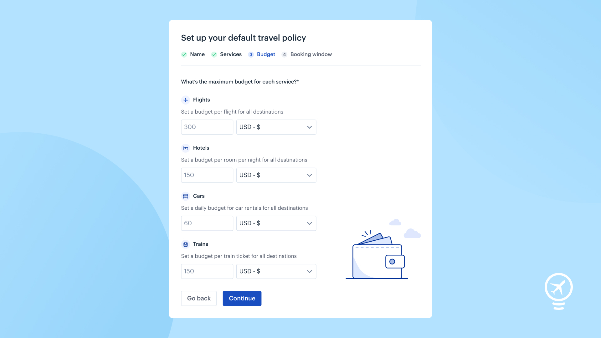 Easily set up Travel Policies for your company, making it simple to follow and stick to, and you too can benefit from around 90% compliance, like other companies using TravelPerk.