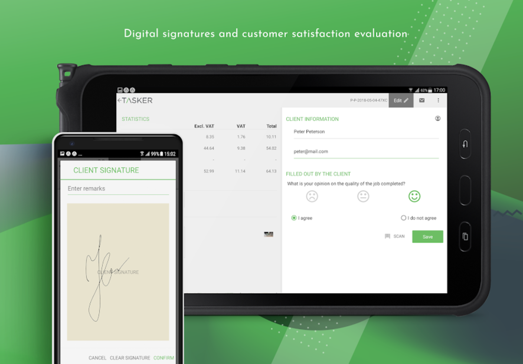 Capture electronic signatures and provide clients with customer satisfaction evaluations while onsite