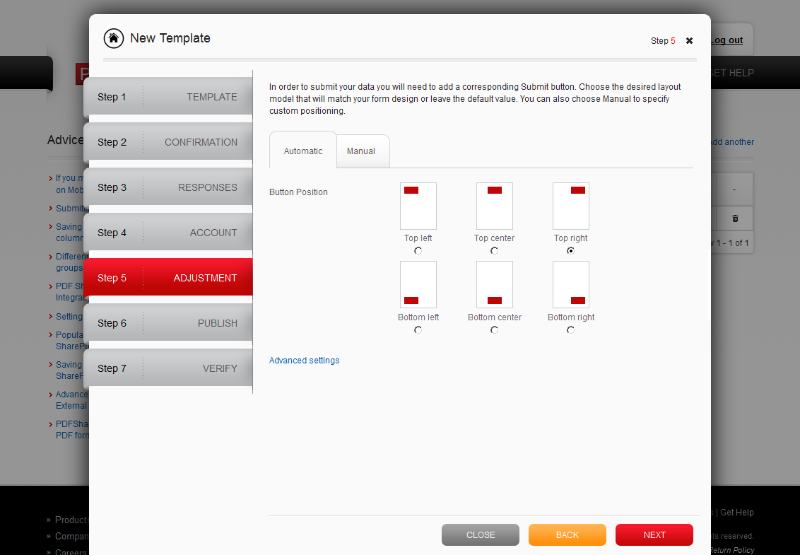 Buttons can be added to form templates, allowing forms to be submitted once they have been filled in