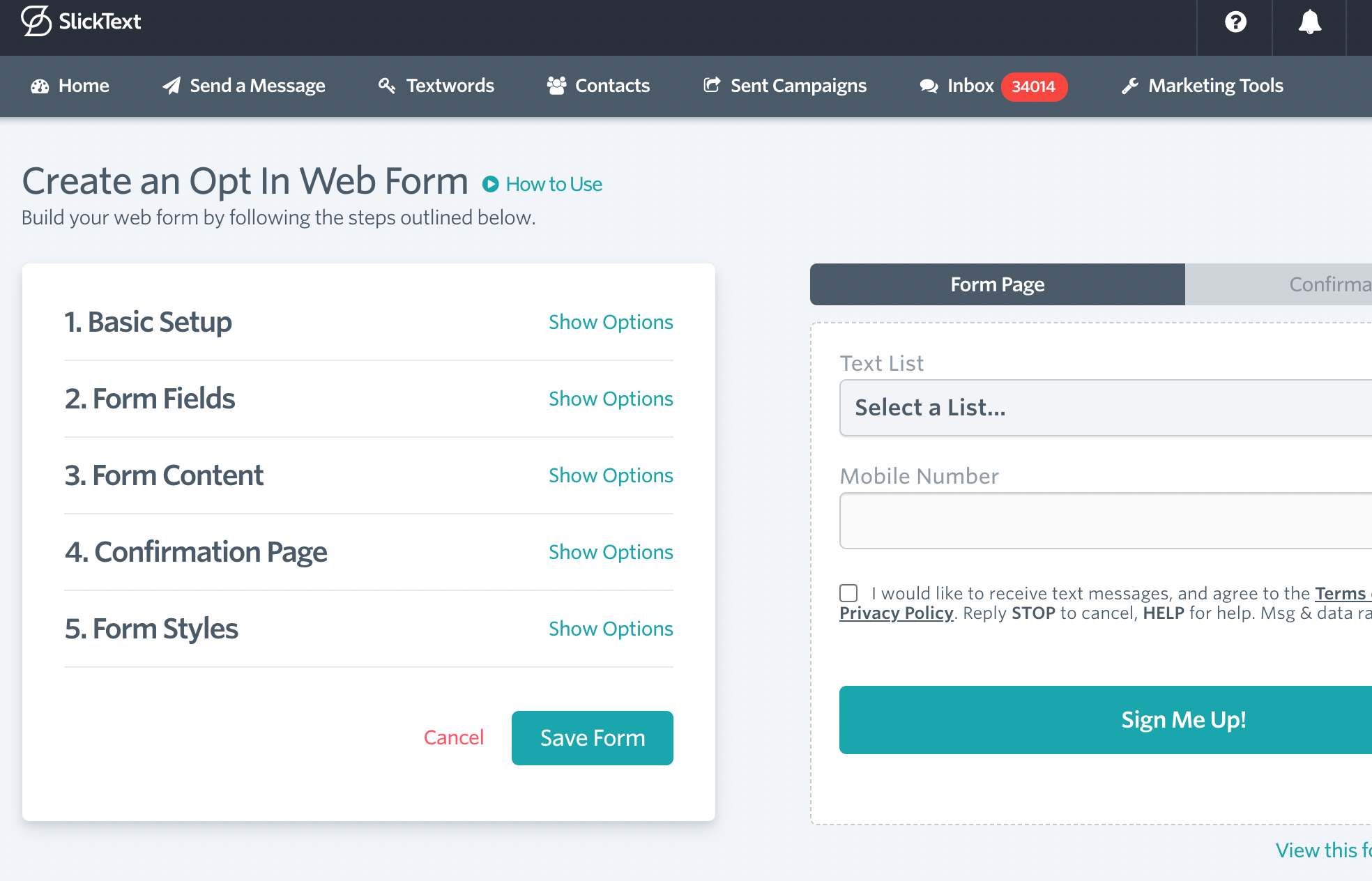 You can create an opt-in form directly from SlickText that allows your audience to subscribe to your text list from your website.