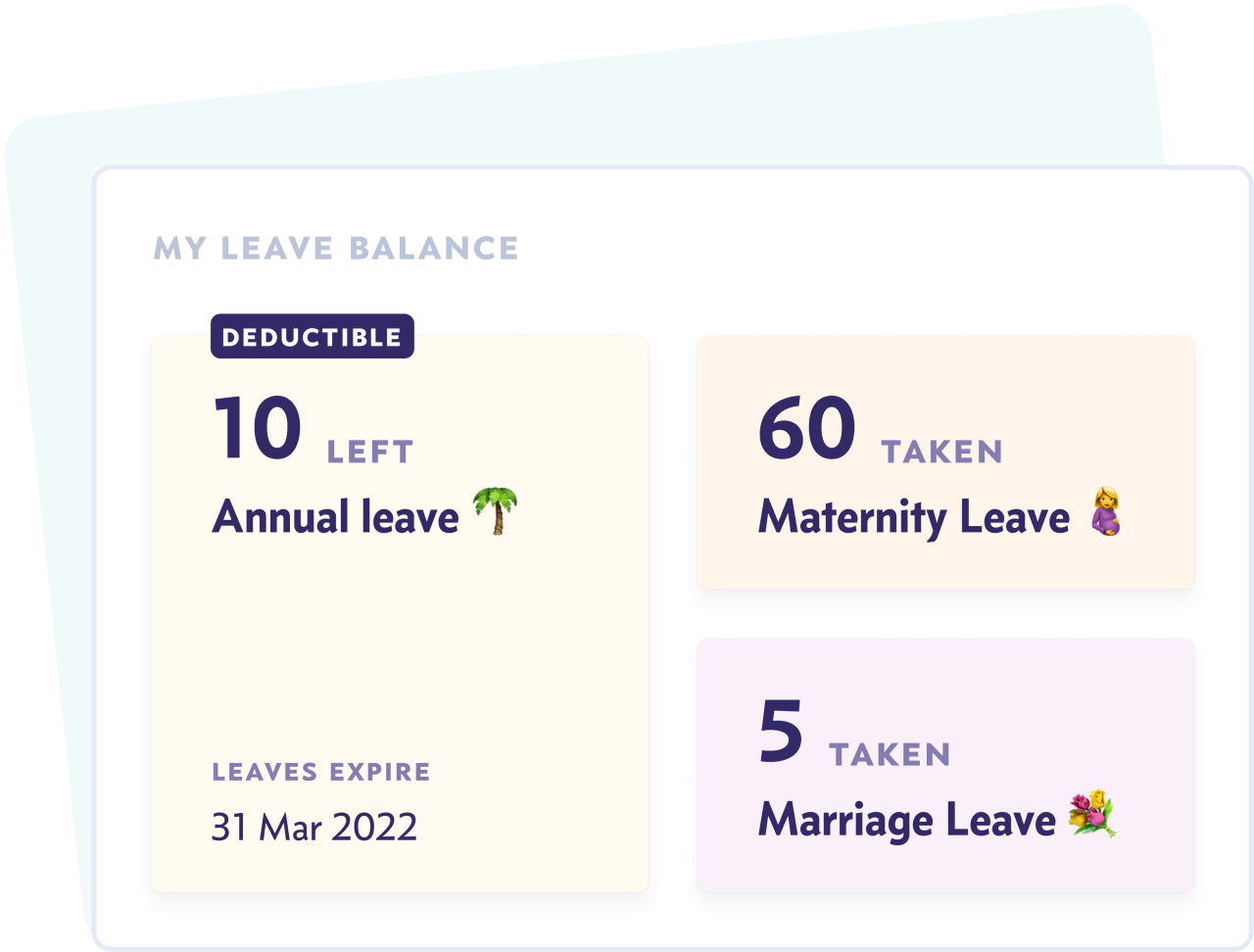 Make individual leave balances accessible to everyone to help them plan their time off better and reduce the burden on admins and HR.