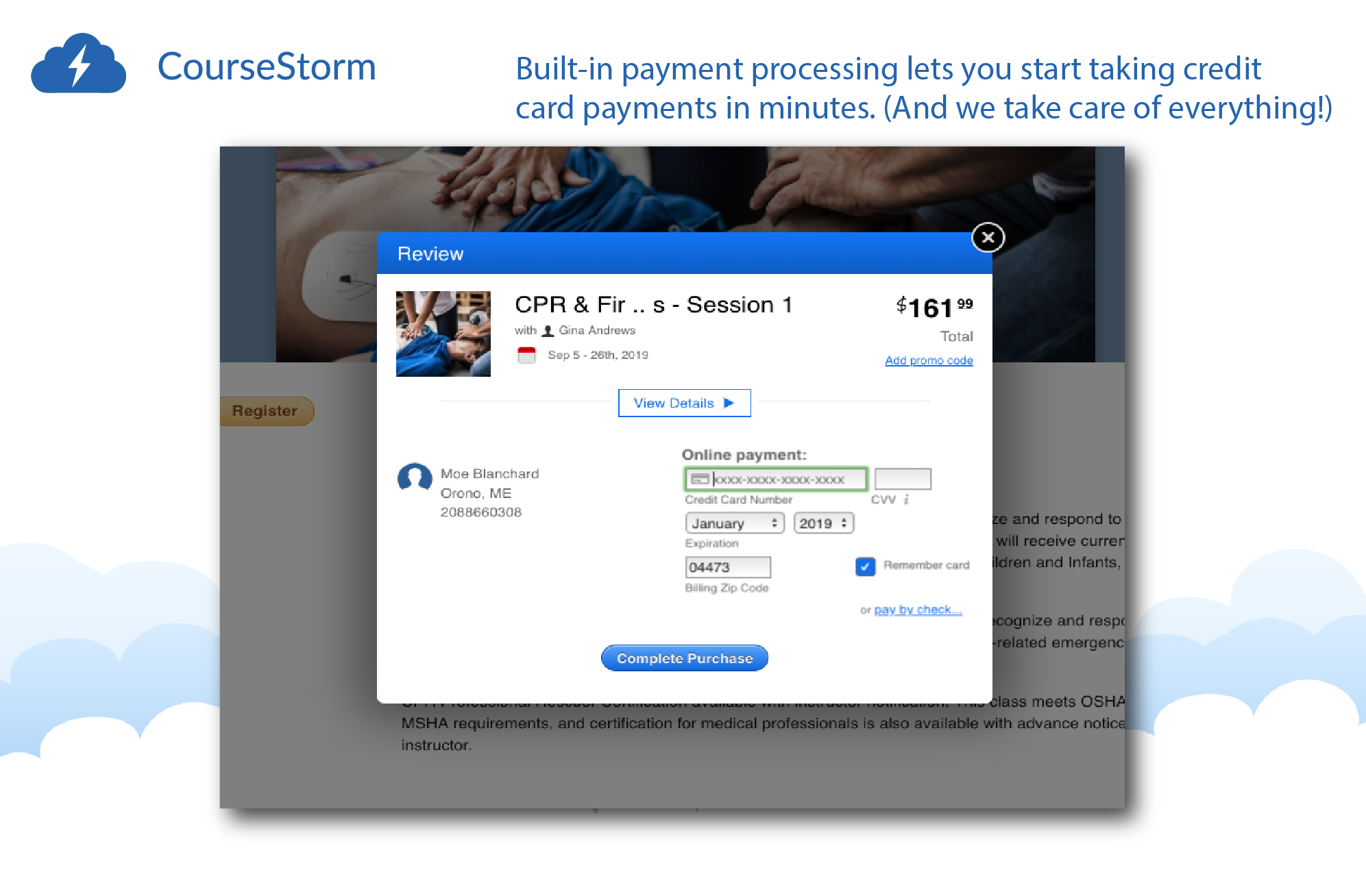 Built-in payment processing lets you start taking credit card payments in minutes. (And we take care of everything!)