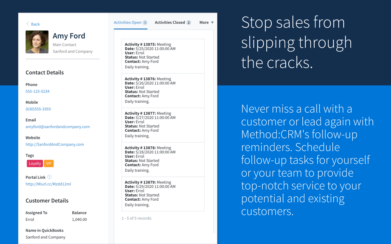 Stop sales from slipping through the cracks.