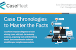 CaseFleet screenshot: CaseFleet is an innovative, cloud-based case chronology software, designed to help you create a timeline of facts linked directly to the evidence that proves it.