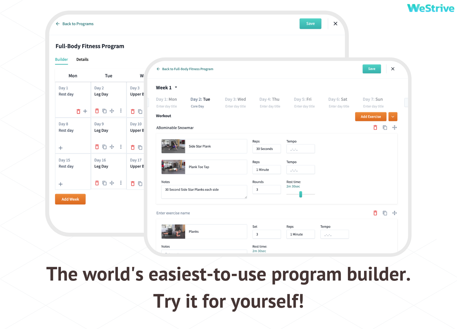 Build programs 5 times faster with our beautiful fitness program builder