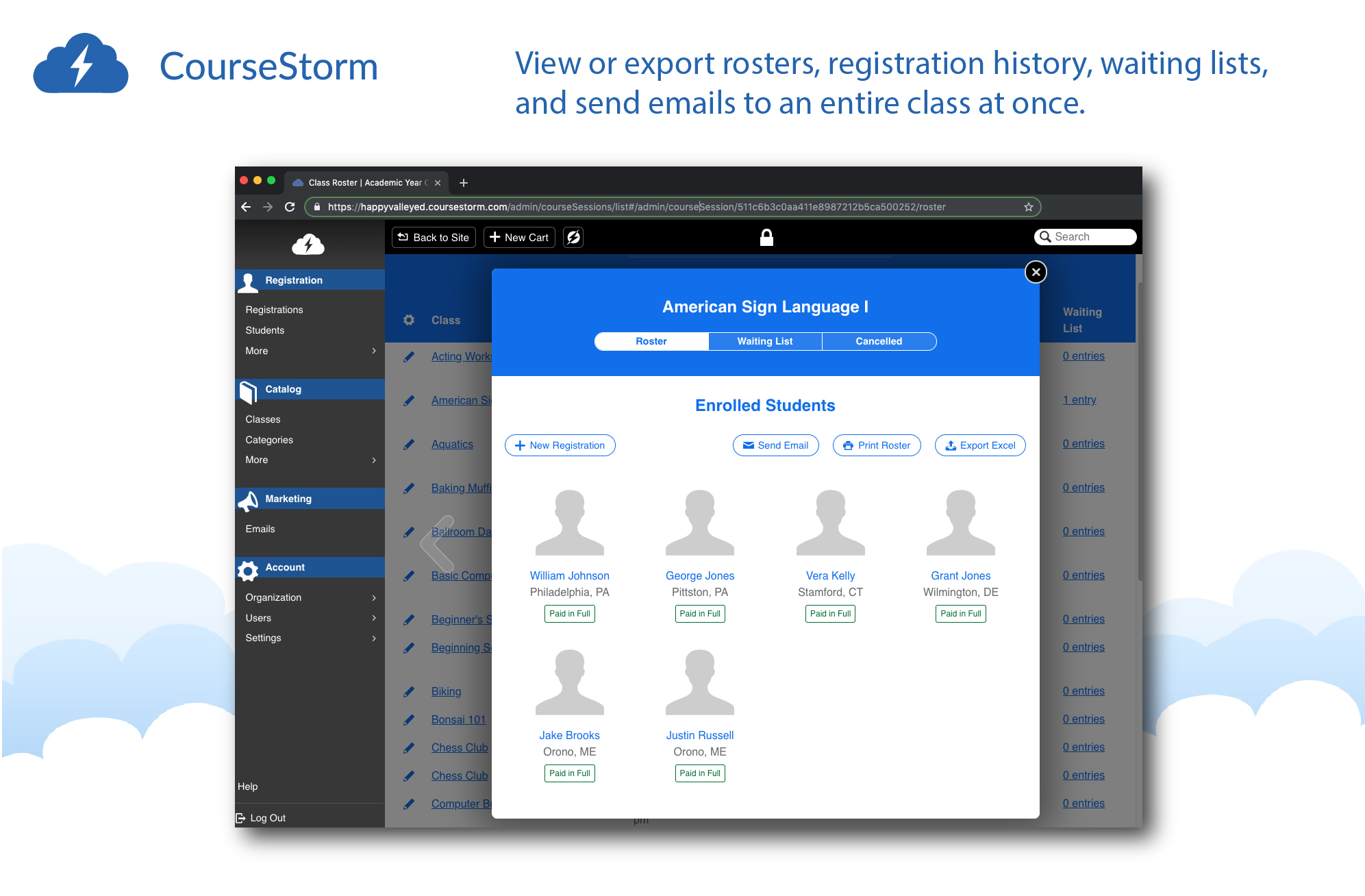 View or export rosters, registration history, waiting lists, and send emails to an entire class at once.