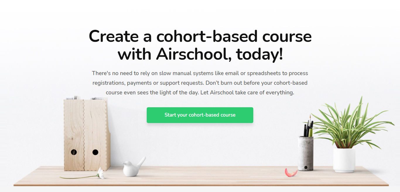 Create a cohort-based course with Airschool, today!