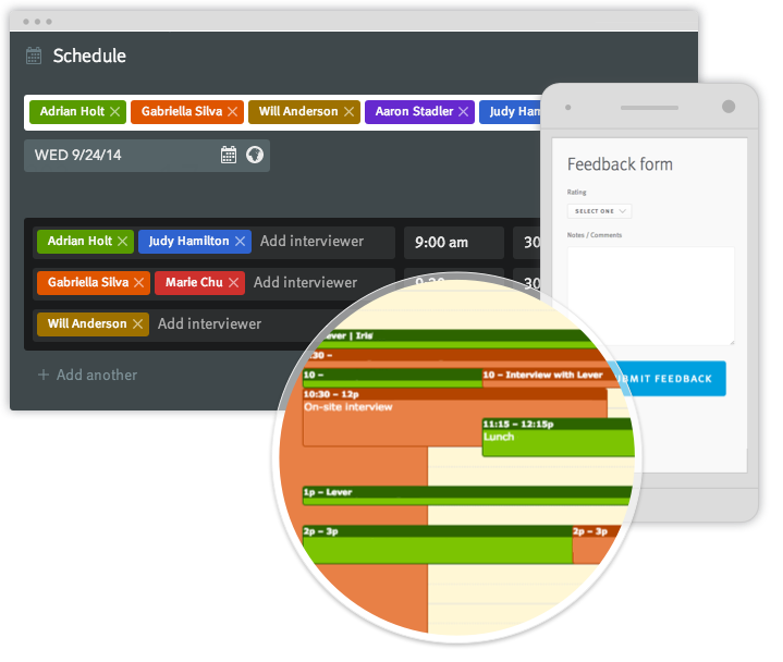 Schedule and re-schedule interviews through Lever's calendar sync, drag&drop workflow, and automatic reminders