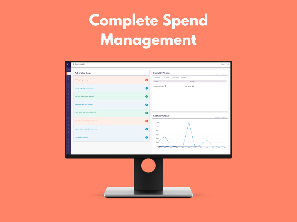 Accrualify Spend Management Platform Software - Save time and money by automating your company purchase order, vendor management and onboarding, accrual, invoicing, and payment processes