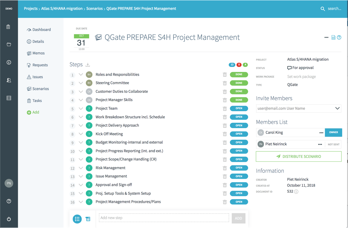 Preloaded checklists allow you to align all stakeholders to the required quality standards. There is a checklist available for every phase transition and workstream. Enhance templates to your own context and requirements.