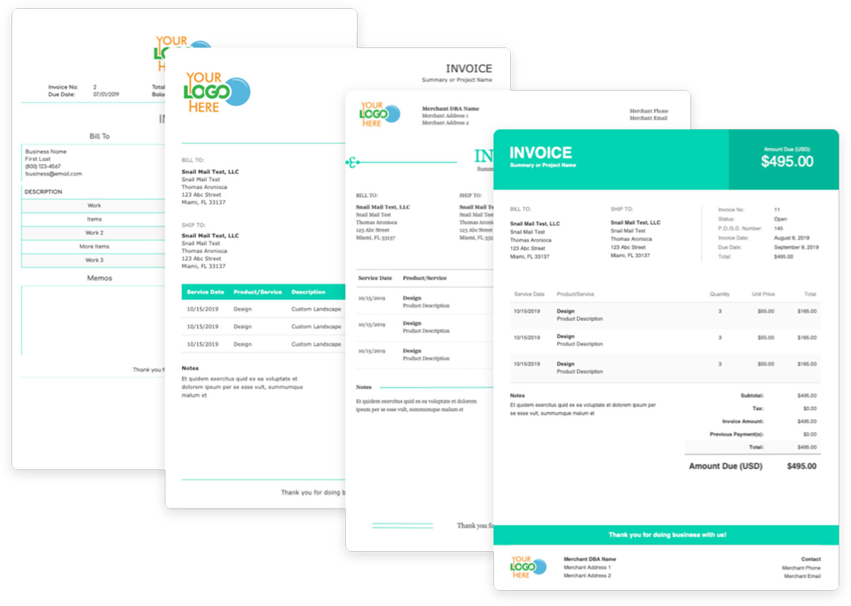 We offer multiple invoice templates to choose from, all branded with your colors and logos.