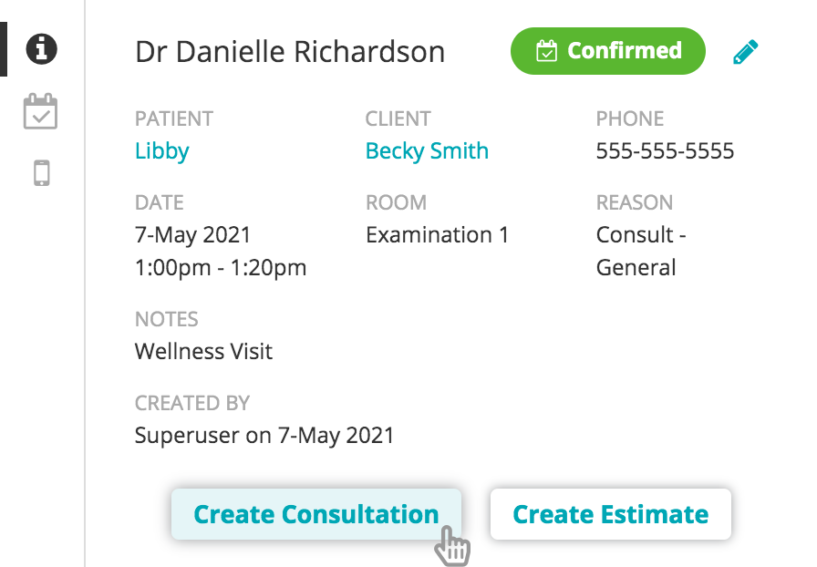 Appointment Hover: Review reason for visit or create a consult or estimate with one click.